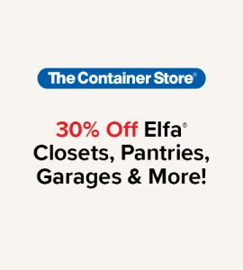 Text showing 30% OFF Elfa closets, pantries, garages and more!